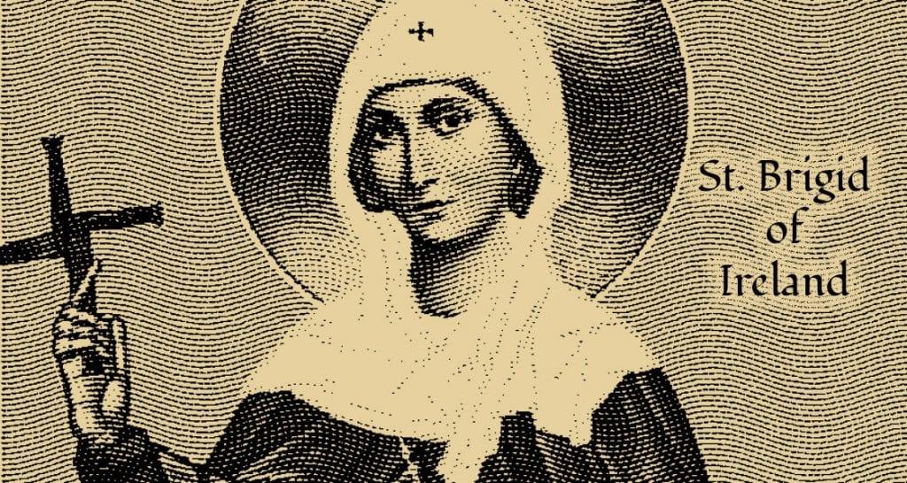 Saint Brigid of Ireland -Proud Irish heritage and customs